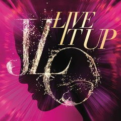 Jennifer Lopez, Live it up, 2013, video, youtube, singolo, nuovo, canzone, foto, videoclip, Pitbull