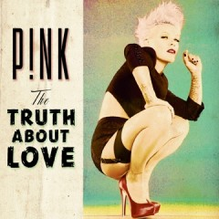 P!nk Album Artwork Truth Abotu Love.jpg