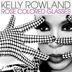 Kelly Rowland - Rose Colored Glasses.jpg