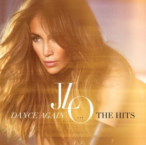 Jennifer Lopez Dance Again The Hits.jpg
