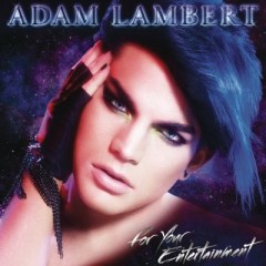 Adam Lambert - For your entertainment (cover).jpg
